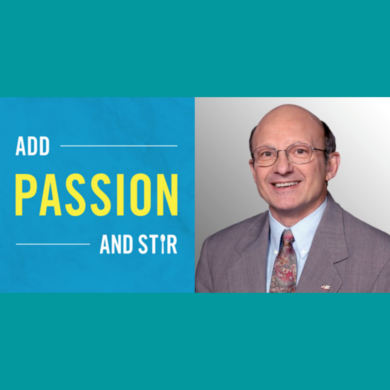 Image of Bill Novelli for the Add Passion and Stir Podcast