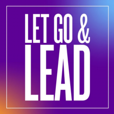 Image of the Let go and lead podcast logo